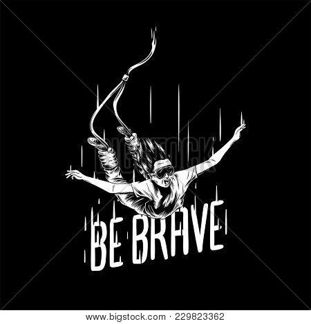 'Be brave' hand-drawn illustration