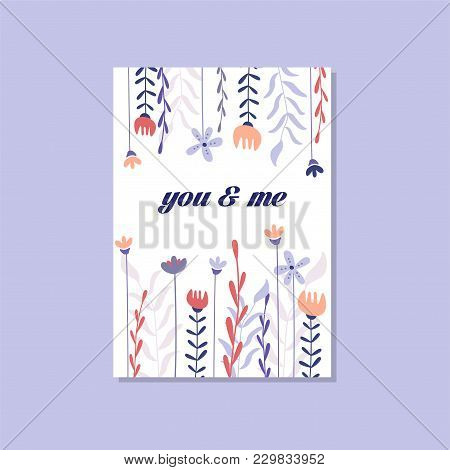 Romantic Greeting Card With The Inscription You And Me, Trendy Elegant Postcard Vector Illustration,