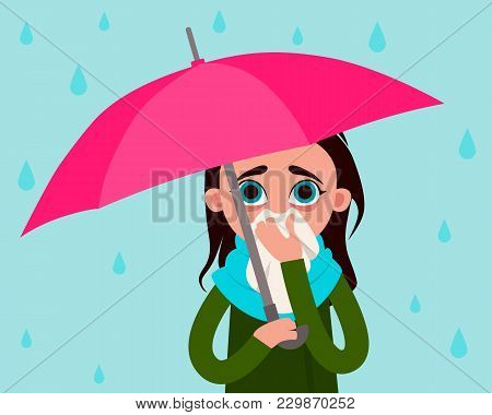 Woman With Flu In The Rain. Flat Design. Vector Illustration