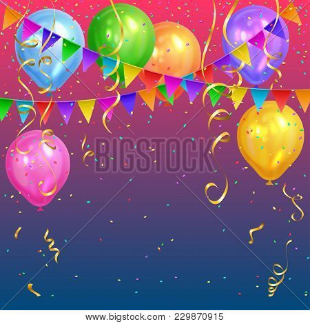 Festive Design. Colorful Bright Confetti, Realistic Colorful Air Balloons And Flags Garlands. Party