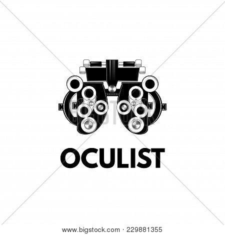 Optical Medical Device. Optometry Eyesight Measurement Device. Vector Illustration. Eyesight Check.