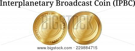 Set Of Physical Golden Coin Interplanetary Broadcast Coin (ipbc), Digital Cryptocurrency. Interplane