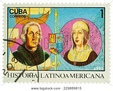Moscow, Russia - March 06, 2018: A Stamp Printed In Cuba Shows Portraits Of Columbus And Queen Isabe