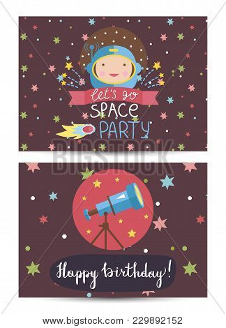 Happy Birthday Cartoon Greeting Card On Space Theme. Astronaut In Helmet, Fiery Comet, Colorful Star