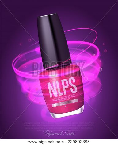 Realistic Nail Polish Makeup Product  Illustration. Decorative Cosmetics, Nail Lacquer, Beauty And F