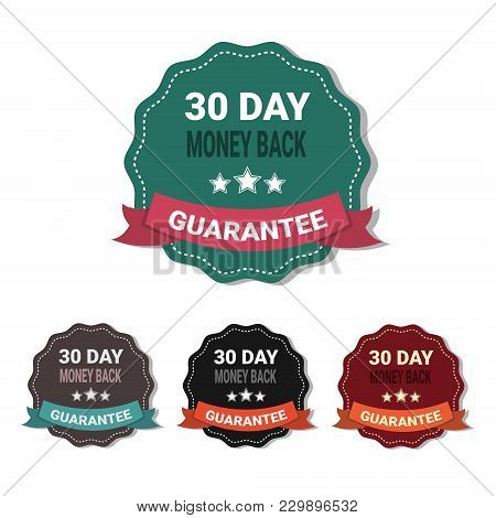 Set Of Medals Money Back In 30 Days Guarantee Stickers Collection Isolated Vector Illustration