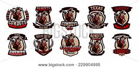 A Set Of Colorful Emblems, Logos, Cowboy With A Revolver. Wild West, A Bandit, A Robber, A Sheriff,
