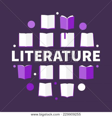 Literature Round Vector Illustration - Symbol Made With Flat Book Icons And Word Literature