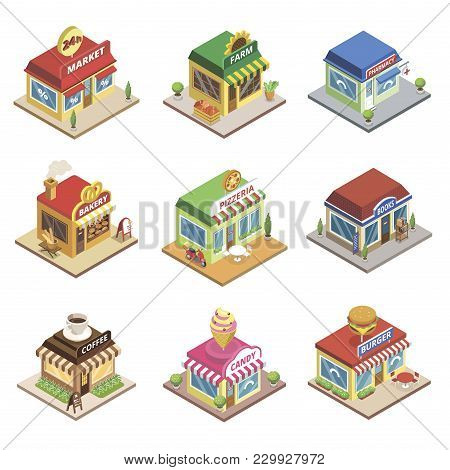 Fast Food Restaurant And Shop Buildings Isometric Set. Pizzeria, 24h Market, Pharmacy, Farm Store, C
