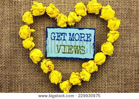 Word, Writing, Text  Get More Views. Business Concept For More Traffic Leads Online Page Promotion P