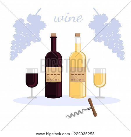 Two Bottles Of Wine And Two Glasses Of Wine, White And Red Wine, Corkscrew On A White Background
