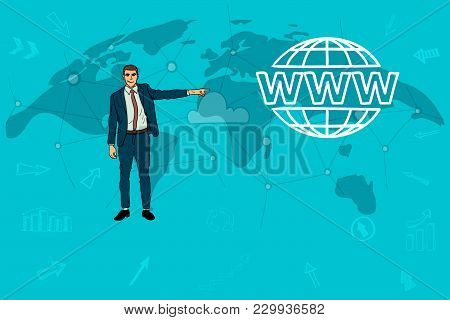 Businessman Points A Finger At The Website. World Map. Concept Of The Cloud