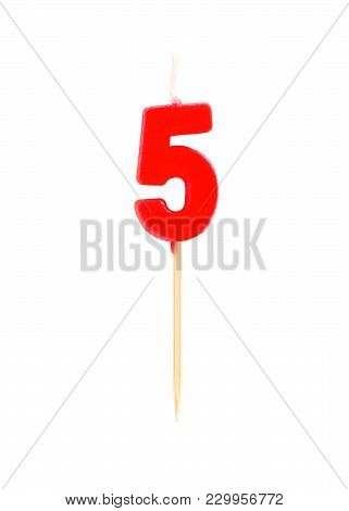 Candle In The Form Of Five Figures (numbers, Dates) For Cake Isolated On White Background. The Conce