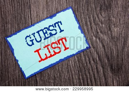 Writing text showing  Guest List. Business photo showcasing Planning Wedding Or Event Important Guests Lists written Blue Sticky Note Paper the wooden background. poster