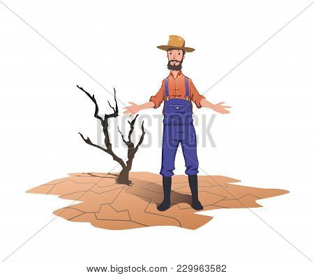 A Farmer Standing Next To A Dried Dead Tree. Concept On The Theme Of Drought, Global Warming, Lack O