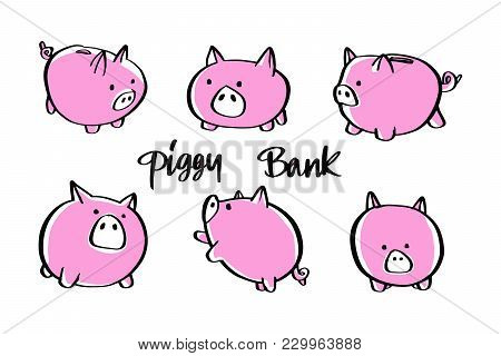 Vector Illustration 6 Piggy Bank Various Poses And Views, Business Banking Concept.