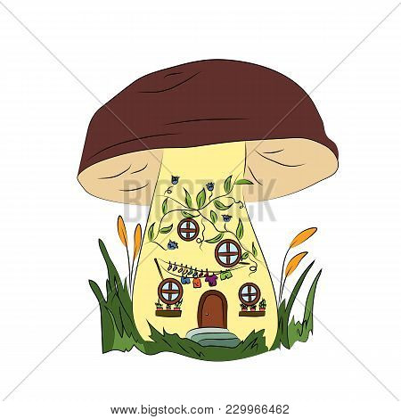 A Large Mushroom Is A Cozy Little House. Bright Color Illustration