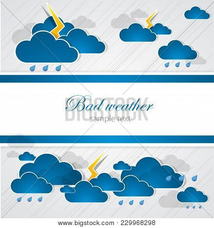 Bad Weather Creative Background. Artistic Simple Vector Illustration