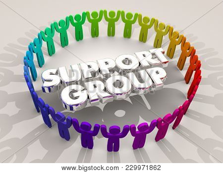Support Group System People Circle Words Supportive Help 3d Illustration