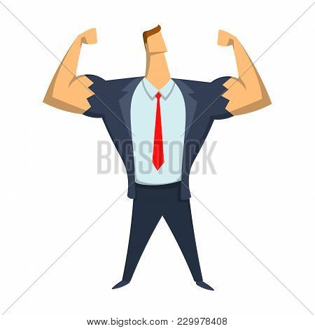 Strong Businessman Showing Bicepses. Leadership, Self-confidence. Concept Vector Illustration, Isola