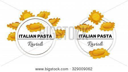 Set Of Labels For Italian Pasta, Ravioli Macaroni