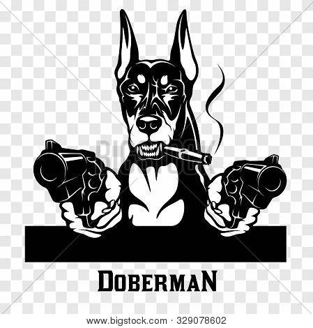 Doberman With Guns - Doberman Gangster. Head Of Angry Doberman