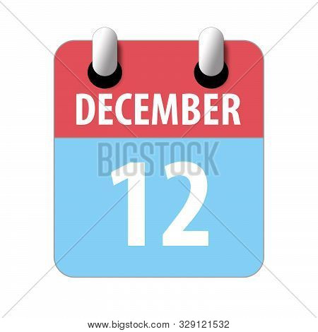 December 12th. Day 12 Of Month, Simple Calendar Icon On White Background. Planning. Time Management.