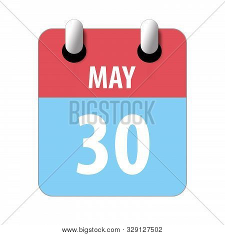 May 30th. Day 30 Of Month, Simple Calendar Icon On White Background. Planning. Time Management. Set