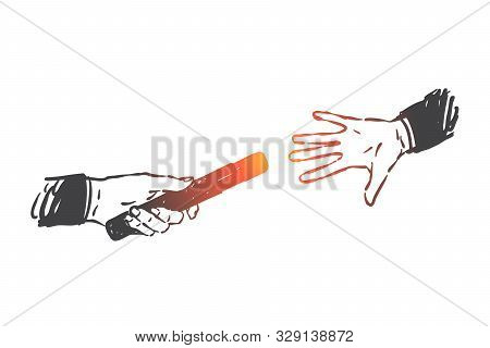 Business Support, Teamwork, Relay Race Concept Sketch. Businessmen Hands Passing Baton, Corporate He