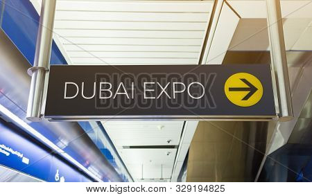 Dubai Expo 2020. Pointer At The Metro Station. Station Name And Exit Direction