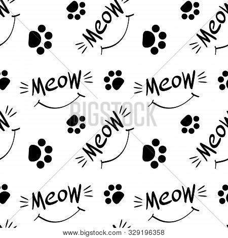 Seamless Pattern With Meow Lettering, Whiskers, Smile And Cat Paw Prints. Black Hand Drawings On Whi