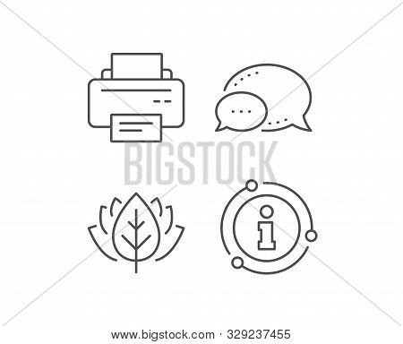 Printer Icon. Chat Bubble, Info Sign Elements. Printout Electronic Device Sign. Office Equipment Sym