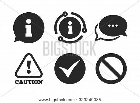 Stop Prohibition And Attention Caution Signs. Chat, Info Sign. Information Icons. Approved Check Mar