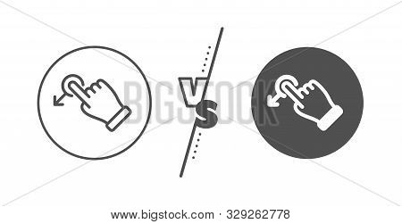 Slide Arrow Sign. Versus Concept. Drag Drop Gesture Line Icon. Swipe Action Symbol. Line Vs Classic