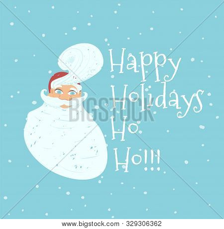 Happy Holidays Greeting Card With Portrait Of Cute Hipster Santa Claus In Red Hat With Stylish Hairs