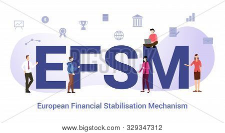 Efsm European Financial Stabilisation Mechanism Concept With Big Word Or Text And Team People With M