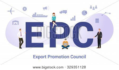 Epc Export Promotion Council Concept With Big Word Or Text And Team People With Modern Flat Style -