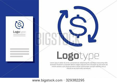 Blue Return Of Investment Icon Isolated On White Background. Money Convert Icon. Refund Sign. Dollar