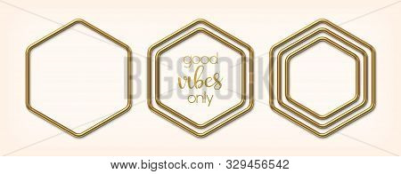 Set Of Abstract Golden Hexagonal Frames. Luxury Gold Borders Or Banners