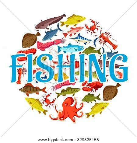 Sea fishing and ocean fishery industry, fish catch. Vector pike and trout, salmon and marlin, squid and octopus, lobster and shrimps, flounder and tuna poster