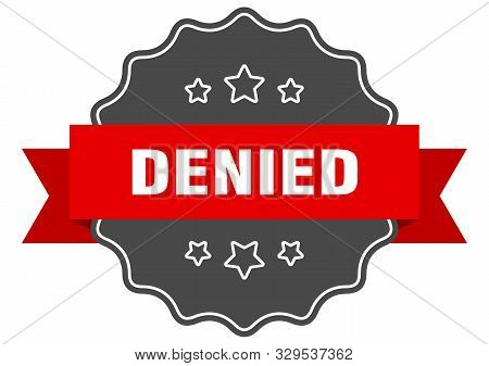 Denied Red Label. Denied Isolated Seal On White Background