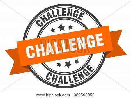 Challenge Label. Challenge Orange Band Sign On White Background