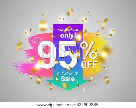 Clearance Sale Tag With Gold Festive Confetti And Paintbrush Stroke. 95 Percent Off Banner. Bright C
