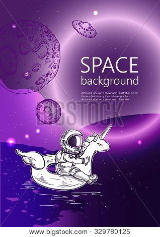 Space Background. Outline Astronaut, Planets, Satellites, Flying Saucers. Astronaut Swim On Swimming