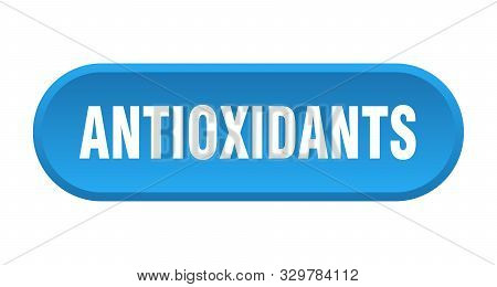 Antioxidants Button. Antioxidants Rounded Blue Sign On White Background