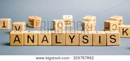 Wooden Blocks With The Word Analysis. Analytical Research. Forecasting Processes And Business Optimi