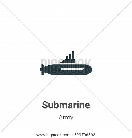 Submarine icon isolated on white background from army collection. Submarine icon trendy and modern S