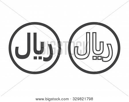 Rial Currensy Sign. Symbol Of Saudi Monetary Unit. Iranian Rial Currency Symbol. Yemeni Rial Icon.