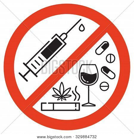 Forbidding Vector Sign. No Smoking, No Drugs And No Alcohol. Isolated Illustration On White Backgrou