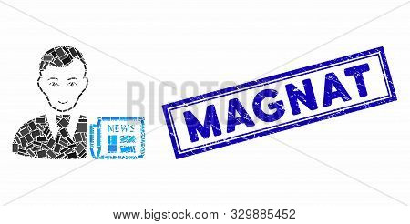 Mosaic Businessman News And Distressed Stamp Seal With Magnat Text. Mosaic Vector Businessman News I
